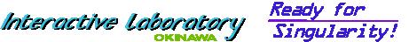 Interactive Laboratory Okinawa